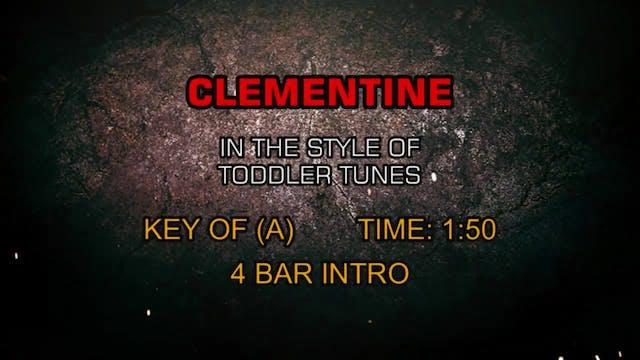 Children's Toddler Tunes - Clementine