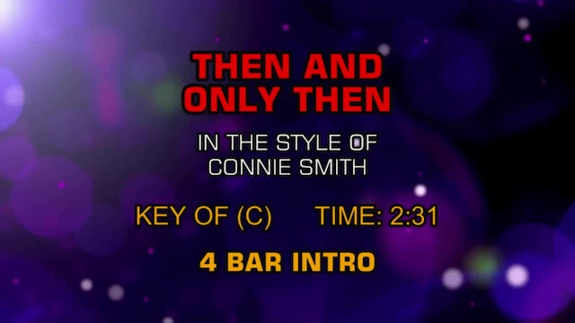 Connie Smith - Then And Only Then