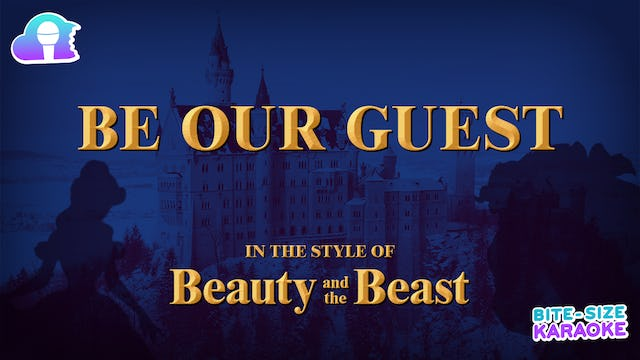 BSK - Beauty And The Beast - Be Our Guest