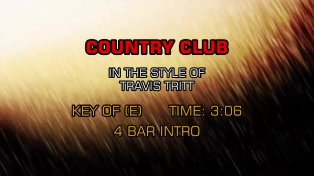 Travis Tritt -Country Club