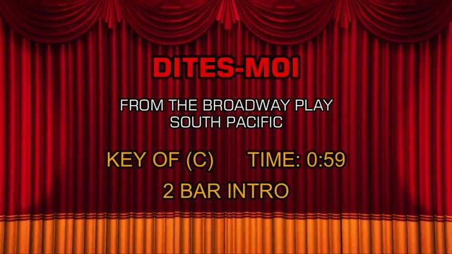South Pacific - Dites-Moi