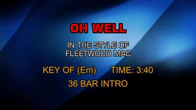 Fleetwood Mac - Oh Well