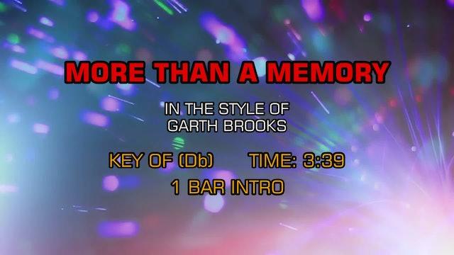Garth Brooks - More Than A Memory
