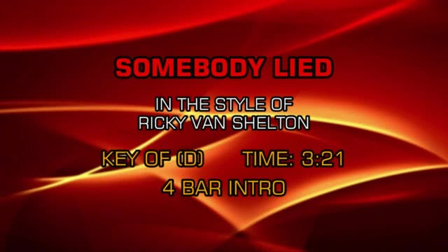 Ricky Van Shelton - Somebody Lied
