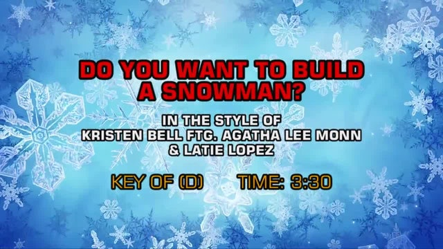 Kristen Bell, Agatha Lee Monn And Latie Lopez - Do You Want To Build A Snowman