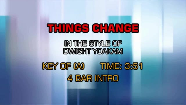 Dwight Yoakam - Things Change