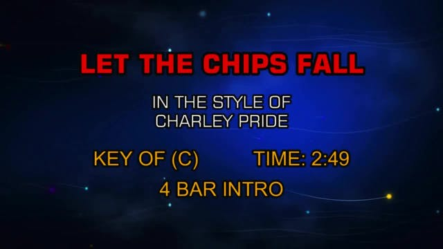 Charley Pride - Let The Chips Fall