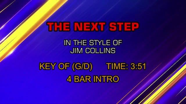 Jim Collins - Next Step, The