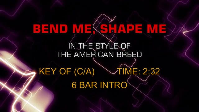 American Breed, The - Bend Me, Shape Me