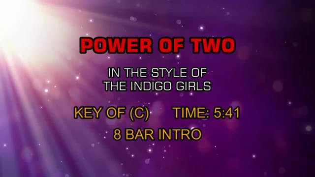 Power Of Two - The Indigo Girls