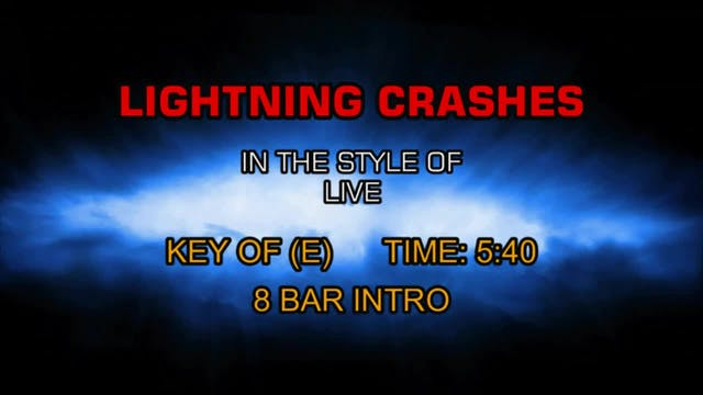 Live - Lightning Crashes