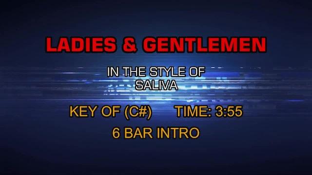 Saliva - Ladies And Gentlemen