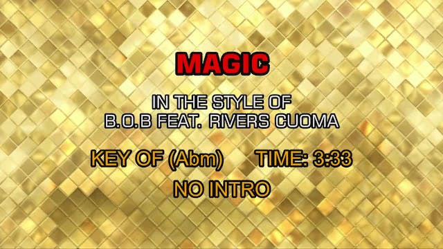B.o.B feat. Rivers Cuoma - Magic