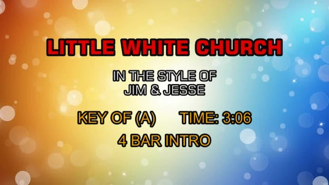 Jim & Jesse - Little White Church