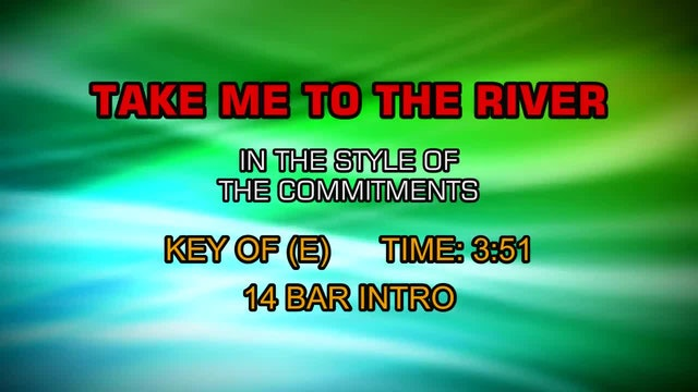 Commitments, The - Take Me To The River