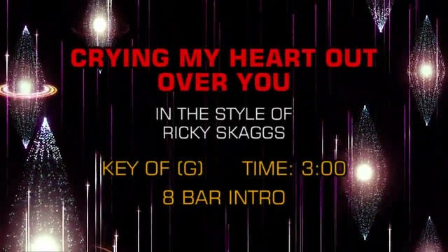 Ricky Skaggs - Crying My Heart Out Ov...