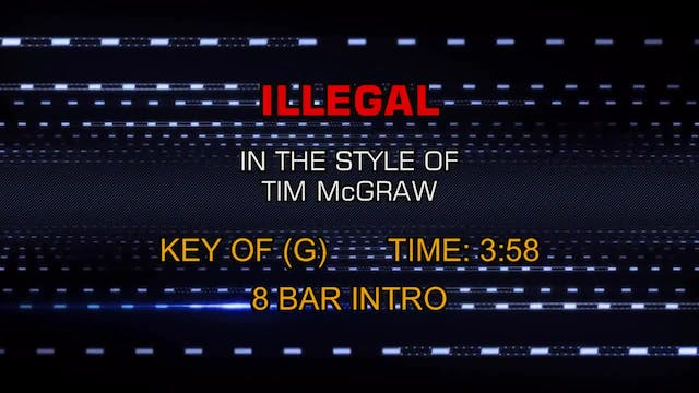 Tim McGraw - Illegal
