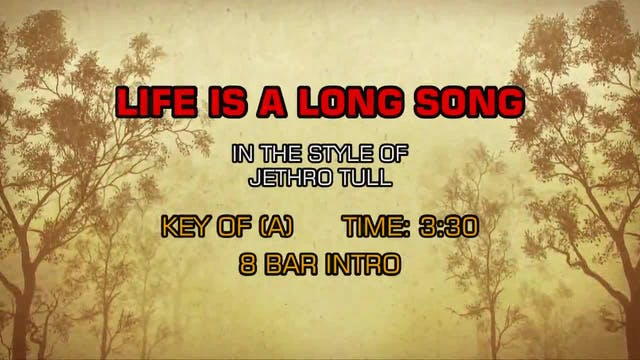 Jethro Tull - Life Is A Long Song