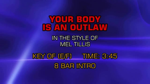 Mel Tillis - Your Body Is An Outlaw