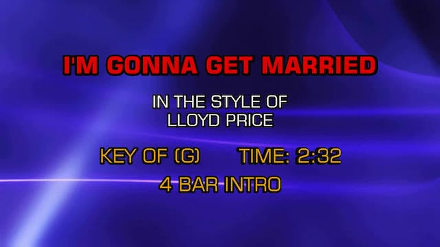 Lloyd Price - I'm Gonna Get Married