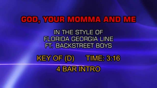Florida Georgia Line ftg. Backstreet Boys - God, Your Momma And Me