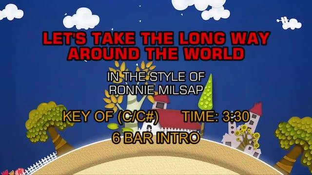 Ronnie Milsap - Let's Take The Long W...