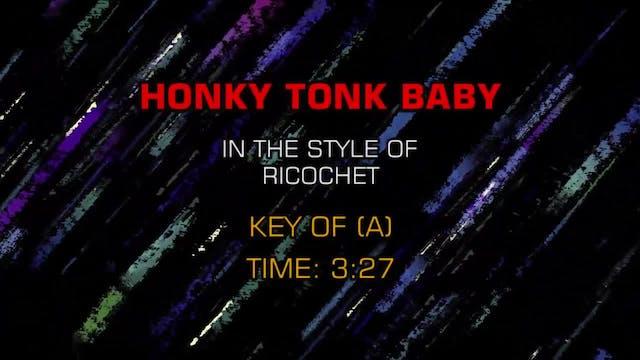Ricochet - Honky Tonk Baby