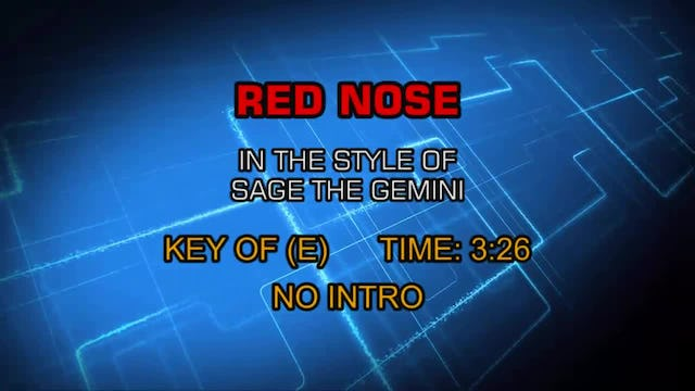 Red Nose - Sage The Gemini