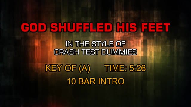 Crash Test Dummies - God Shuffled His...