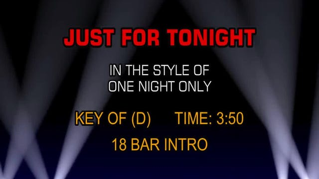 One Night Only - Just For Tonight