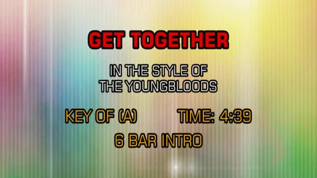 Youngbloods, The - Get Together