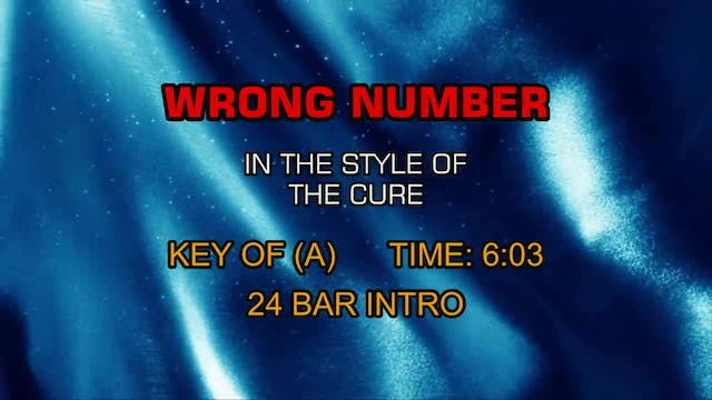 Cure, The - Wrong Number