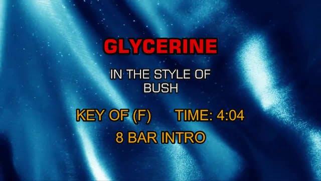 Bush - Glycerine
