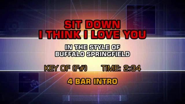 Buffalo Springfield - Sit Down I Think I Love You