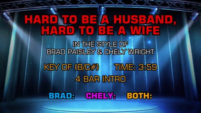 Brad Paisley and Chely Wright - Hard To Be A Husband, Hard To Be A Wife