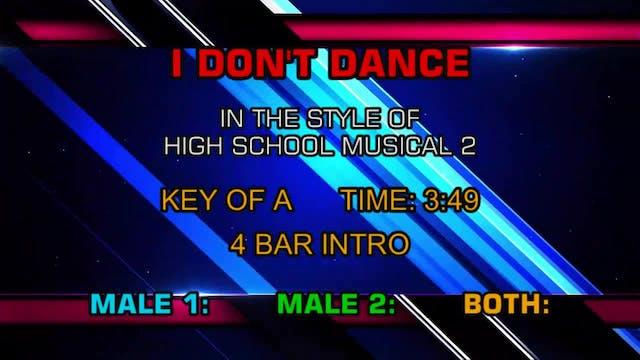 High School Musical 2 - I Don't Dance