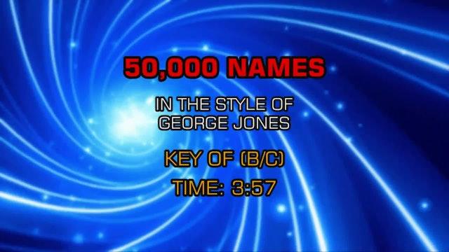 George Jones - 50,000 Names