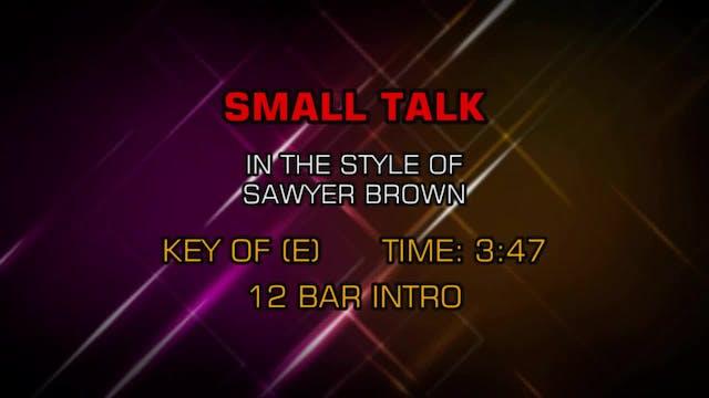 Sawyer Brown - Small Talk