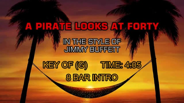 Jimmy Buffett - A Pirate Looks At Forty