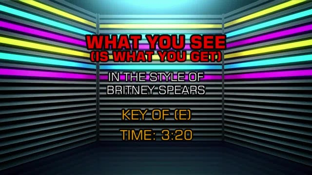 Britney Spears - What You See (Is What You Get)