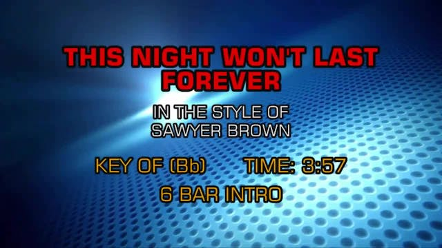Sawyer Brown - This Night Won't Last ...