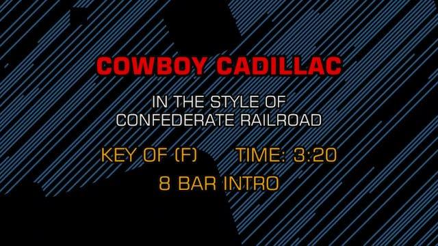 Confederate Railroad - Cowboy Cadillac