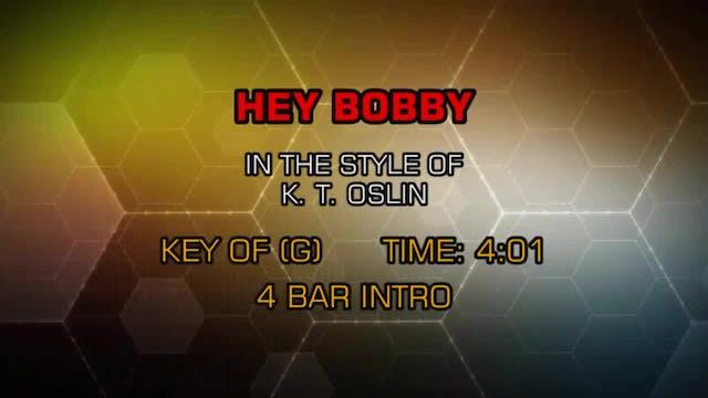 K. T. Oslin - Hey Bobby