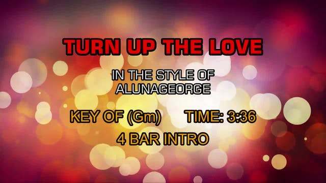 Alunageorge - Turn Up The Love