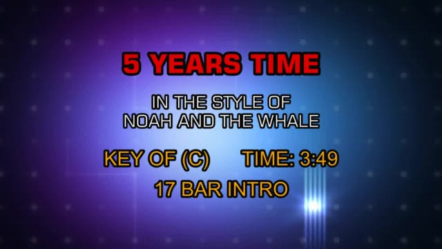 Noah and the Whale - 5 Years Time (Fi...