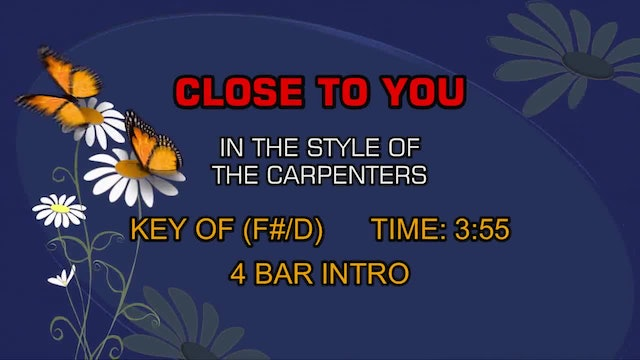 Carpenters, The - (They Long To Be) Close To You