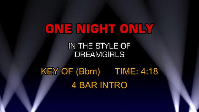from Dreamgirls - One Night Only