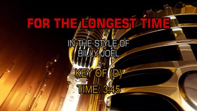 Billy Joel - For The Longest Time