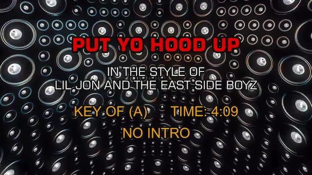 Lil Jon and the East Side Boyz - Put Yo Hood Up