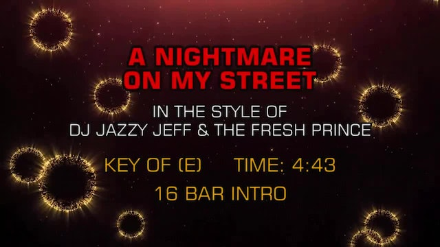 DJ Jazzy Jeff & The Fresh Prince - A Nightmare On My Street